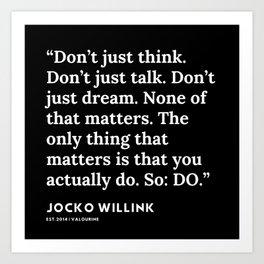 4 | Jocko Willink Quotes | 191106 Art Print