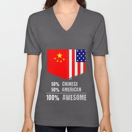 50% Chinese 50% American 100% Awesome Immigrant Unisex V-Neck