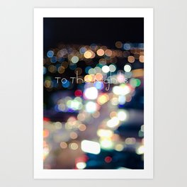 To The Nights  Art Print