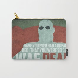 The Matrix - Morpheus: Ever Had A Dream... Carry-All Pouch