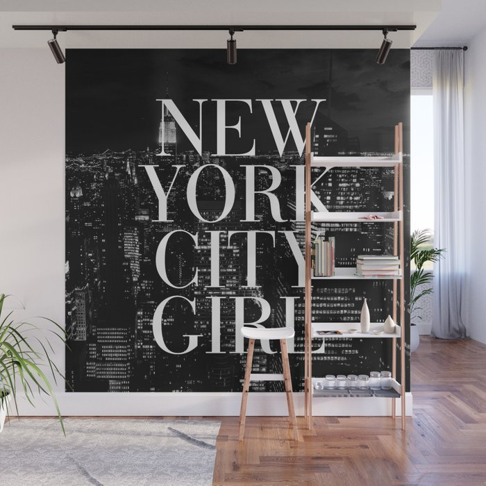 New York City Girl Black White Skyline Vogue Typography Wall Mural