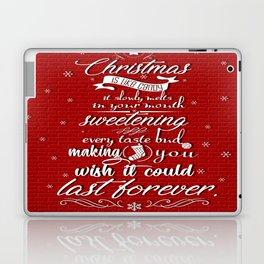 Christmas is like candy it slowly melts Celebration Quote Design Laptop & iPad Skin