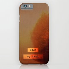Take My Hand  iPhone 6s Slim Case