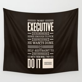 Lab No. 4 The Best Executive Theodore Roosevelt Inspirational Quote Wall Tapestry