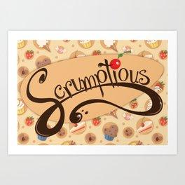 Scrumptious! Art Print