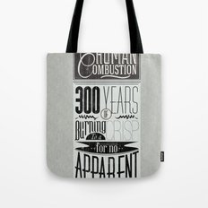 Spontaneous Combustion Tote Bag