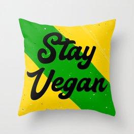 Stay Vegan Throw Pillow
