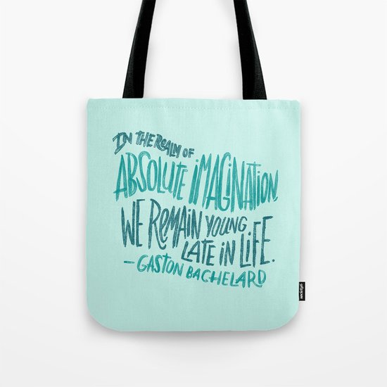 Absolute Imagination Tote Bag