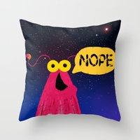 nope Throw Pillows featuring Nope by EclecticMayhem
