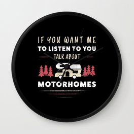 Talk about Motorhomes funny Camper Gift Wall Clock