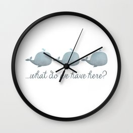 Whale Whale Whale What Do We Have Here? Wall Clock