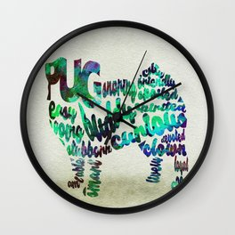 Pug Dog Typography Art / Watercolor Painting Wall Clock