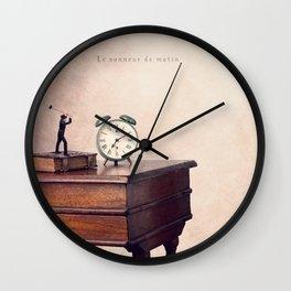 The morning ringer Wall Clock
