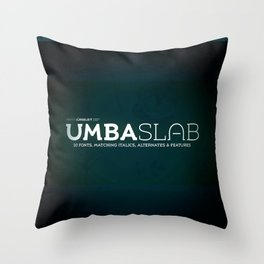 Type Design: UMBA SLAB Throw Pillow