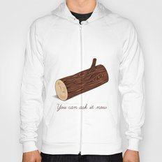 You Can Ask It Now (The Log Lady's Log) Hoody