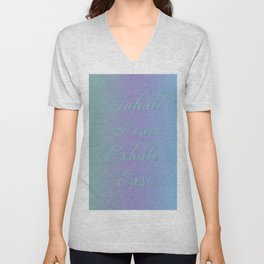 Inhale Peace, Exhale Ease Unisex V-Neck