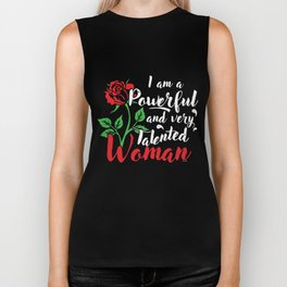 I Am A Powerful And Very Talented Woman Feminist Female Feminism Gift Biker Tank