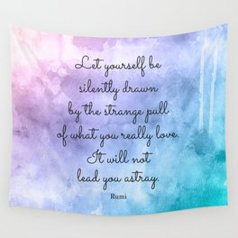 Do what you love..! Inspirational Quote by Rumi Wall Tapestry