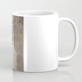 All we need is Lo.. MONEY!! Coffee Mug