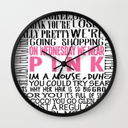 Mean Girls Quotes Wall Clock