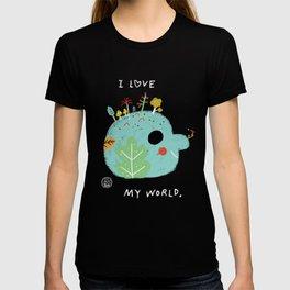 I Love My World T-shirt