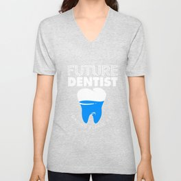 Dentist Future Dental Surgeon Unisex V-Neck