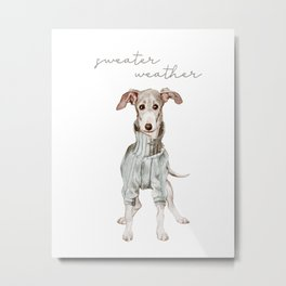 Sweater Weather Whippet Metal Print