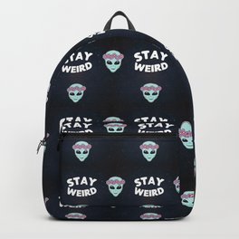 Stay Weird, Normal is Boring Backpack