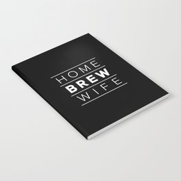 Homebrew Wife (White) Notebook
