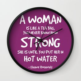 Strong Woman Quote - Eleanor Roosevelt Wall Clock