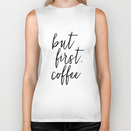 BUT FIRST COFFEE, Coffee Sign,Quote Posters,Quote Prints,Coffee Kitchen Decor,Kitchen Sign,Inspirati Biker Tank