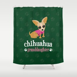 Chihuahua Granddaughter Pet Owner Dog Lover Green Shower Curtain