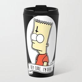 Bart Simpson Alternative Goth Hey Cool, I'm Dead Travel Mug