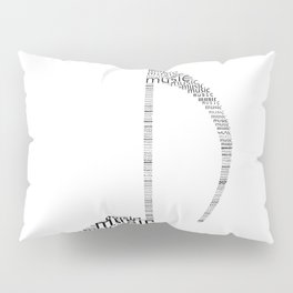 Typography music note Pillow Sham