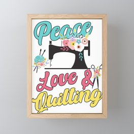 Peace Love Quilt Quilting Crafting Sewing Machine Gift Framed Mini Art Print