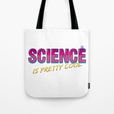 Science is Pretty Cool Tote Bag
