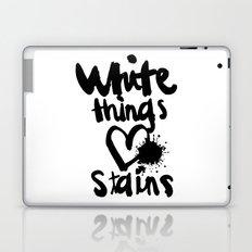 White things love stains Laptop & iPad Skin