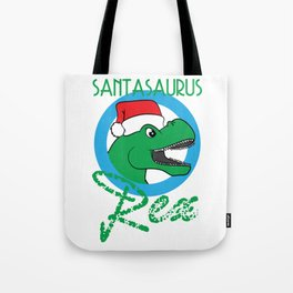 """Santasaurus T Rex"" tee design. Perfect gift for your loved ones this seasons of giving! Go get it!  Tote Bag"
