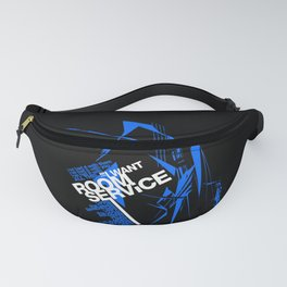I WANT ROOM SERVICE! Fanny Pack