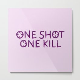One Shot One Kill Metal Print