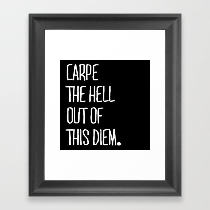 Carpe Diem ///www.pencilmeinstationery.com Framed Art Print