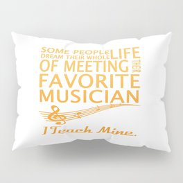 Music Teacher Pillow Sham