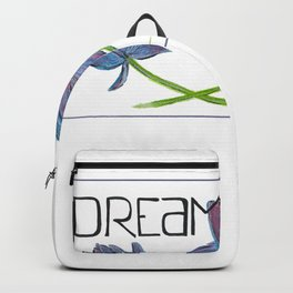 Dare to Dream Backpack