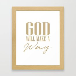 God will make a way,Christian,Bible Quote Framed Art Print