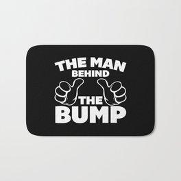 The Man Behind The Bump Quote Bath Mat
