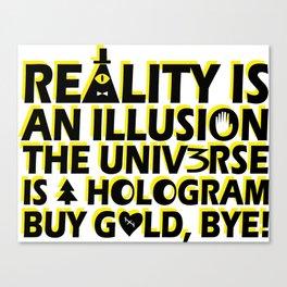 Buy Gold, Bye! Canvas Print