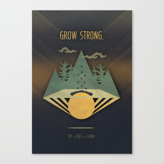 Grow Strong Canvas Print