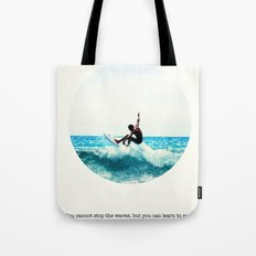 Surf Quote Tote Bag