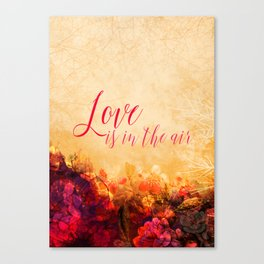 LOVE IS THE AIR Portrait Canvas Print