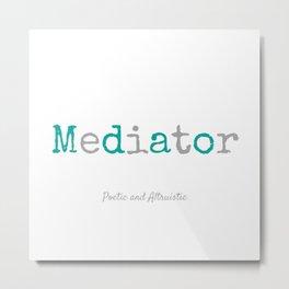 Mediator Metal Print